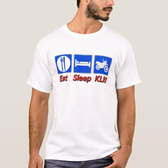 Eat Sleep KLR T-Shirt