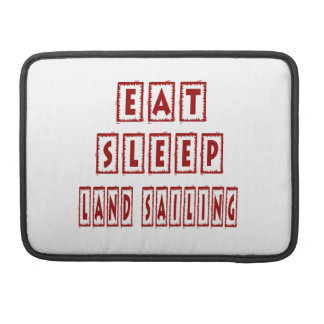 Eat Sleep Land Sailing MacBook Pro Sleeve