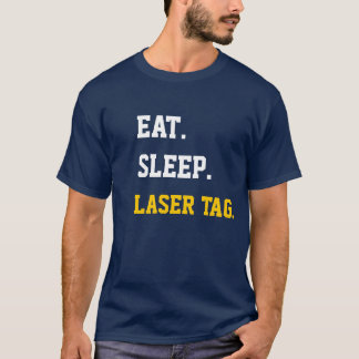 Eat Sleep laser tag T-Shirt