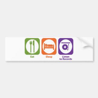 Eat Sleep Listen to Records Car Bumper Sticker