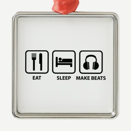 Eat Sleep Make Beats Metal Ornament