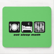 eat sleep math mouse pad