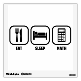 EAT, SLEEP, MATH WALL STICKER