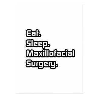 Eat. Sleep. Maxillofacial Surgery. Postcard