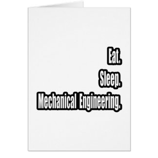 Eat. Sleep. Mechanical Engineering. Card