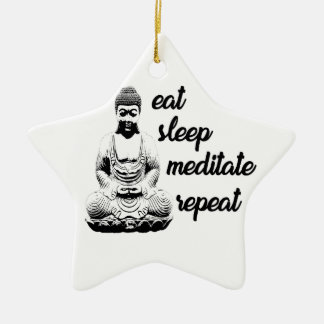 Eat, sleep, meditate, repeat ceramic ornament