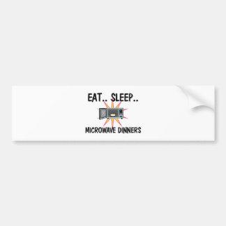 Eat Sleep MICROWAVE DINNERS Bumper Sticker