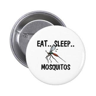 Eat Sleep MOSQUITOS 2 Inch Round Button