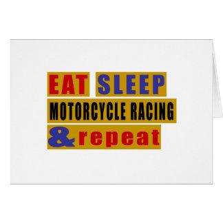 EAT SLEEP MOTORCYCLE RACING AND REPEAT CARD