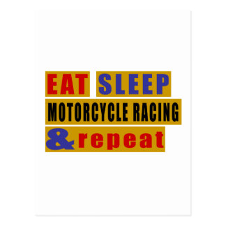 EAT SLEEP MOTORCYCLE RACING AND REPEAT POSTCARD