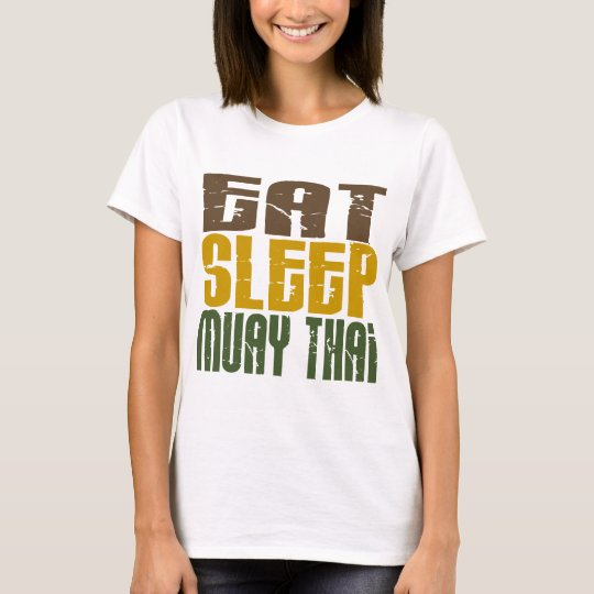 Eat Sleep Muay Thai 1 T-Shirt