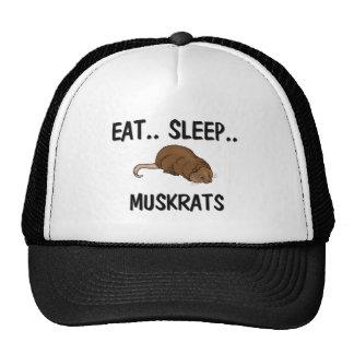 Eat Sleep MUSKRATS Trucker Hat