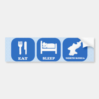 Eat Sleep North Korea Bumper Stickers