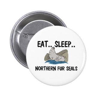 Eat Sleep NORTHERN FUR SEALS Button
