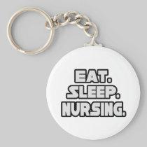 Eat Sleep Nursing Basic Round Button Keychain