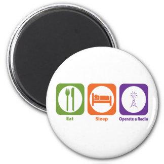 Eat Sleep Operate a Radio 2 Inch Round Magnet