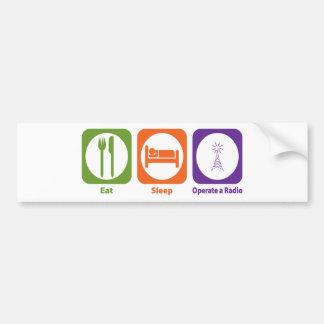 Eat Sleep Operate a Radio Car Bumper Sticker