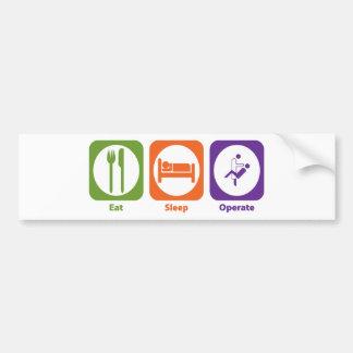 Eat Sleep Operate Bumper Stickers