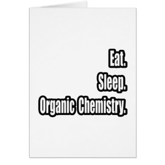 Eat. Sleep. Organic Chemistry. Cards