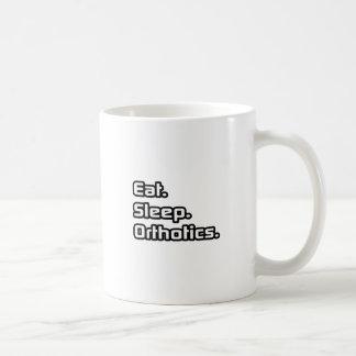 Eat. Sleep. Orthotics. Coffee Mug
