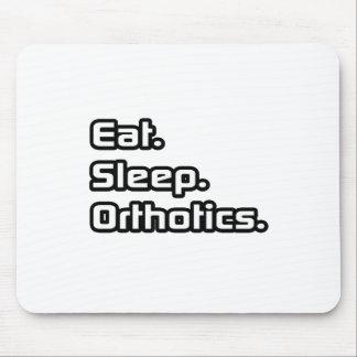 Eat. Sleep. Orthotics. Mouse Pad
