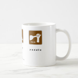 Eat Sleep Paddle Coffee Mug