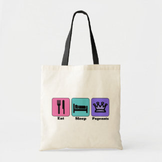 Eat Sleep Pageant Tote Bag