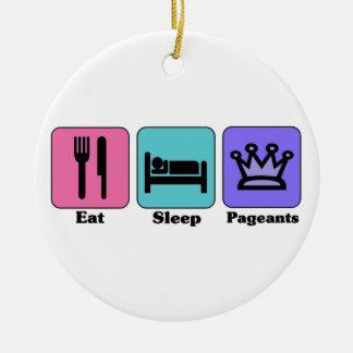 Eat Sleep Pageants Ornament