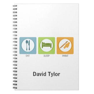 Eat Sleep Paint Notebook
