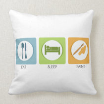 Eat Sleep Paint Throw Pillow