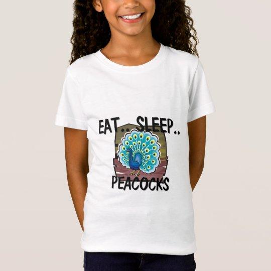Eat Sleep PEACOCKS T-Shirt