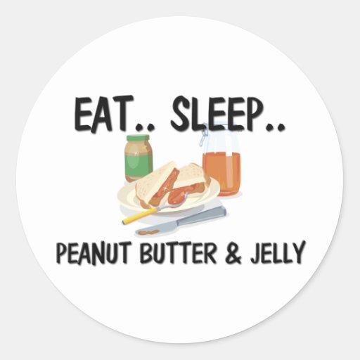 Eat Sleep PEANUT BUTTER & JELLY Classic Round Sticker