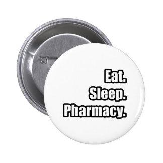 Eat. Sleep. Pharmacy. Button