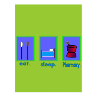 Eat Sleep Pharmacy  Pharmacist Gifts Postcard
