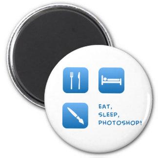 Eat, Sleep, Photoshop Magnet