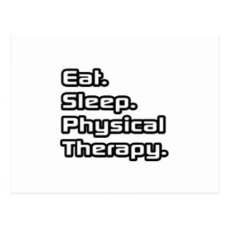 Eat. Sleep. Physical Therapy. Postcard