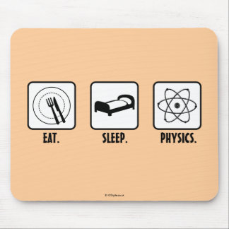 Eat. Sleep. Physics. Mouse Pad