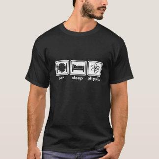 Eat sleep physics slogan T-Shirt