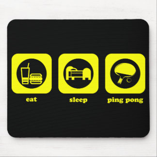 Eat. Sleep. Ping Pong. Mousepad