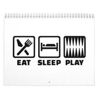Eat sleep play Backgammon Calendar