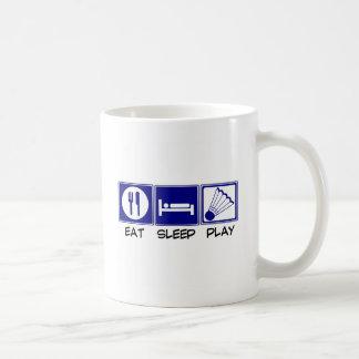 Eat, Sleep, Play Badminton Coffee Mug