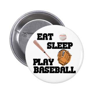 Eat, Sleep, Play Baseball Pins