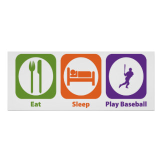 Eat Sleep Play Baseball Posters