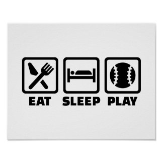 Eat Sleep play Baseball Print