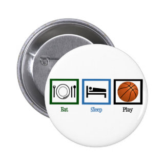 Eat Sleep Play Basketball Pinback Buttons