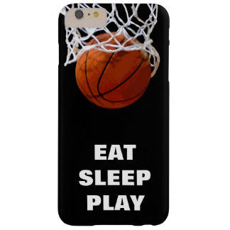 Eat Sleep Play Basketball Motivational Barely There iPhone 6 Plus Case