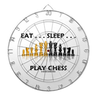 Eat ... Sleep ... Play Chess Reflective Chess Set Dart Board