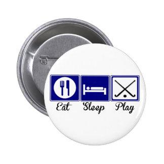 Eat, Sleep, Play - Field Hockey Button