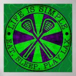 Eat, Sleep, Play Lacrosse LAX Poster