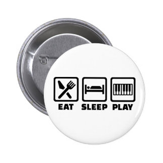 Eat Sleep Play Piano Pinback Buttons